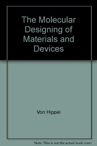 9780262220064: The Molecular Designing of Materials and Devices