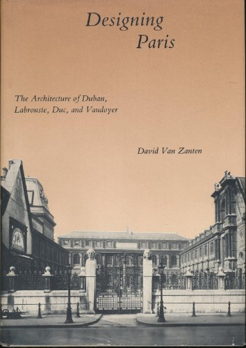9780262220316: Designing Paris: The Architecture of Duban, Labrouste, Duc, and Vaudoyer