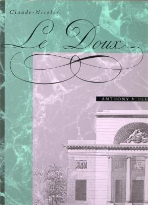 9780262220323: Claude-Nicolas Ledoux: Architecture and Social Reform at the End of the Ancien Régime