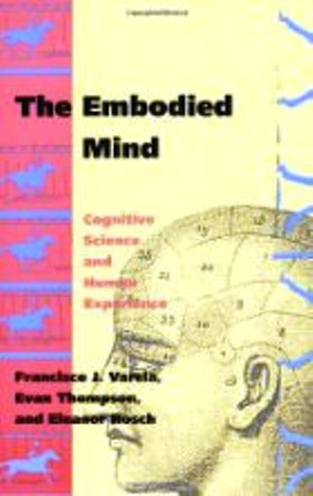9780262220422: The Embodied Mind: Cognitive Science and Human Experience