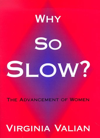 9780262220545: Why So Slow?: The Advancement of Women