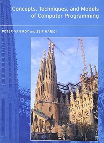 9780262220699: Concepts, Techniques, and Models of Computer Programming (MIT Press)