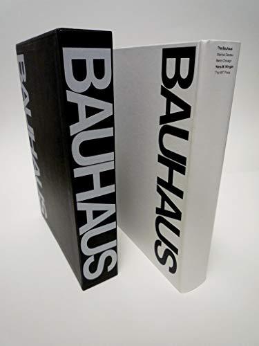 The Bauhaus: Weimar, Dessau, Berlin, Chicago: Wingler HM