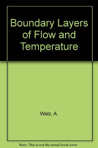 Boundary Layers of Flow and Temperature: A. Walz; Translator-H.J.