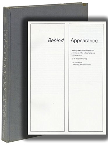 9780262230438: Behind Appearance: A Study of the Relations between Painting and the Natural Sciences in This Century