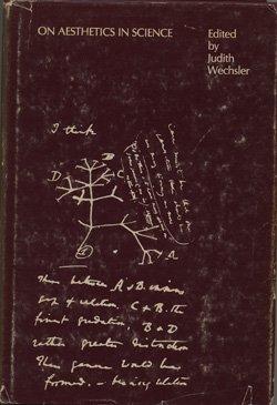 On Aesthetics in Science: Wechsler, Judith (ed.)