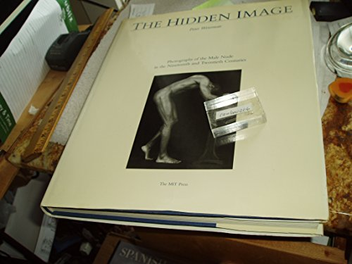 9780262231374: Hidden Image: Photographs of the Male Nude in the 19th and 20th Centuries
