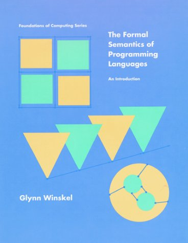 9780262231695: The Formal Semantics of Programming Languages: An Introduction