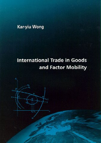 9780262231794: International Trade in Goods and Factor Mobility