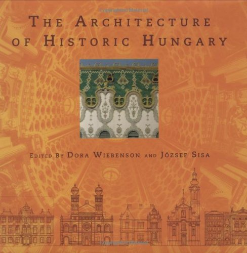 9780262231923: The Architecture of Historic Hungary (MIT Press)