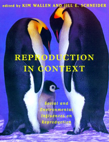 9780262232043: Reproduction in Context: Social and Environmental Influences on Reproduction