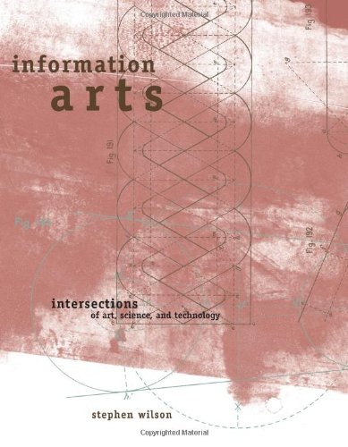 9780262232098: Information Arts: Intersections of Art, Science and Technology (Leonardo Book Series)
