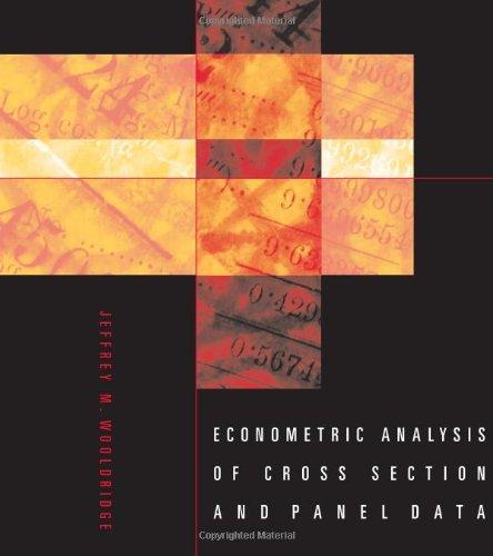 Econometric Analysis of Cross Section and Panel: Jeffrey M. Wooldridge