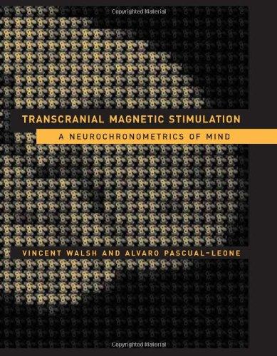 9780262232289: Transcranial Magnetic Stimulation: A Neurochronometrics of Mind