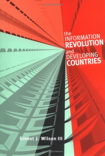 9780262232302: The Information Revolution and Developing Countries (Information Revolution and Global Politics)