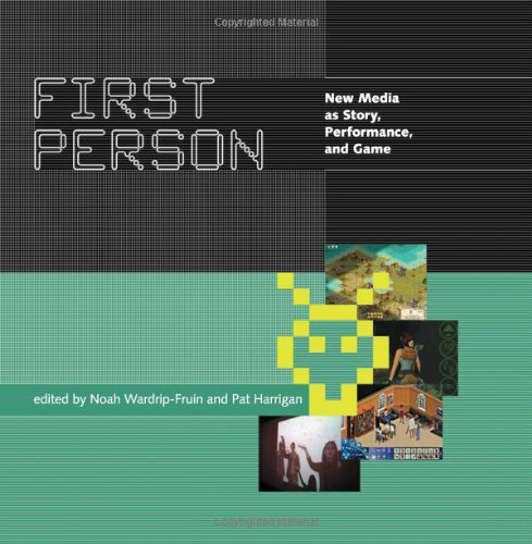 9780262232326: First Person: New Media as Story, Performance, and Game