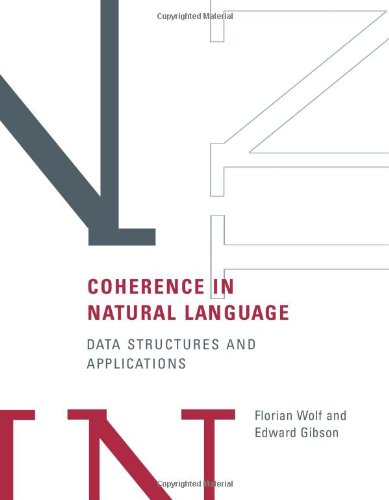 9780262232517: Coherence in Natural Language: Data Structures and Applications (A Bradford Book)
