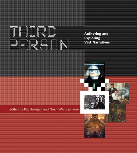 9780262232630: Third Person: Authoring and Exploring Vast Narratives