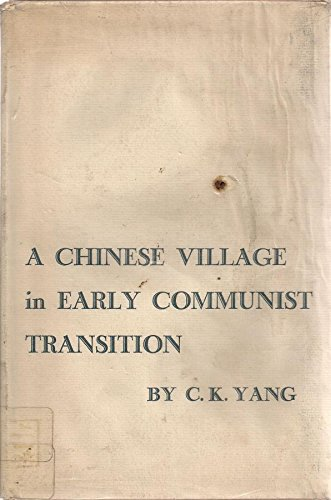 9780262240017: A Chinese Village in Early Communist Transition