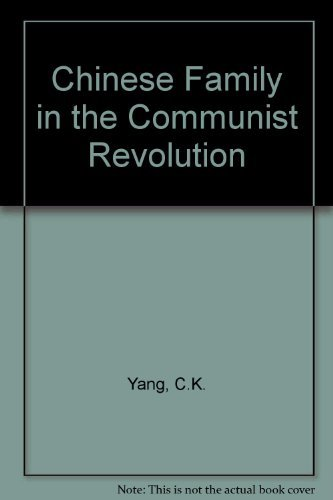 The Chinese Family in the Communist Revolution