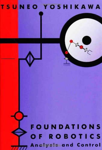 9780262240284: Foundations of Robotics: Analysis and Control