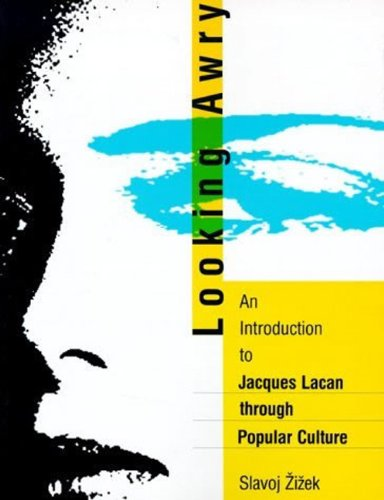 9780262240314: Looking Awry: An Introduction to Jacques Lacan through Popular Culture (October Books)
