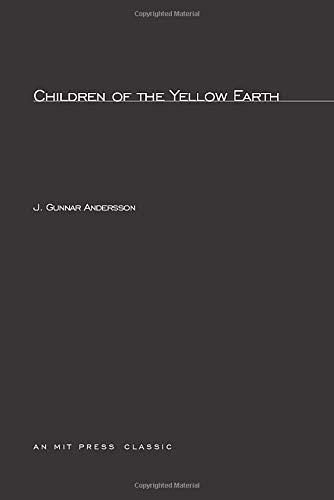 Children of the Yellow Earth: Studies in: Andersson, Johan Gunnar
