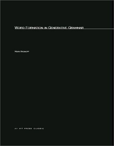 9780262510172: Word Formation in Generative Grammar (Linguistic Inquiry Monographs)