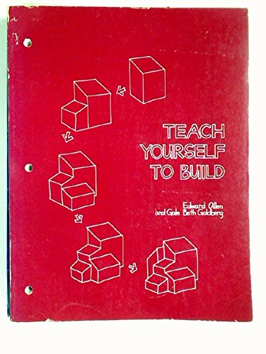 Teach Yourself to Build (9780262510202) by Allen, Edward; Goldberg, Gale Beth