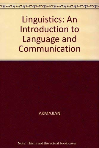 Linguistics : an introduction to language and communication. 2nd edition.: Akmajian, Adrian . [et ...