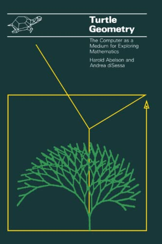 9780262510370: Turtle Geometry: The Computer as a Medium for Exploring Mathematics (Artificial Intelligence)