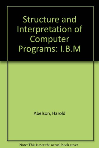 9780262510448: Structure and Interpretation of Computer Programs: I.B.M