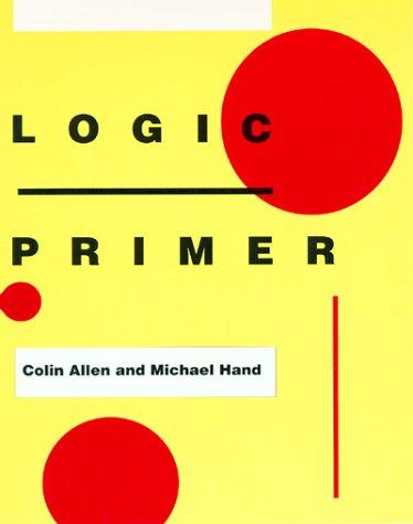 9780262510653: Logic Primer (Bradford Books)