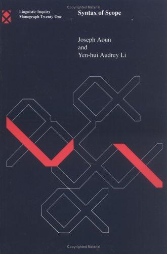 Syntax of Scope (Linguistic Inquiry Monographs): Joseph Aoun; Yen-hui Audrey Li