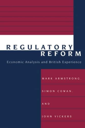 9780262510790: Regulatory Reform: Economic Analysis and British Experience (Regulation of Economic Activity)