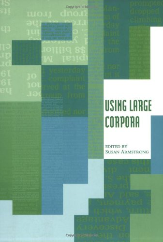 9780262510820: Using Large Corpora (ACL-MIT Series in Natural Language Processing)