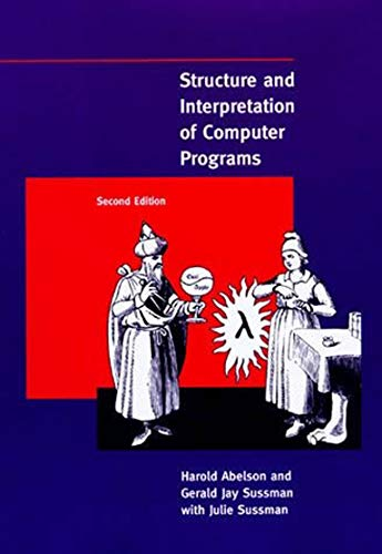 9780262510875: Structure and Interpretation of Computer Programs (MIT Electrical Engineering and Computer Science)