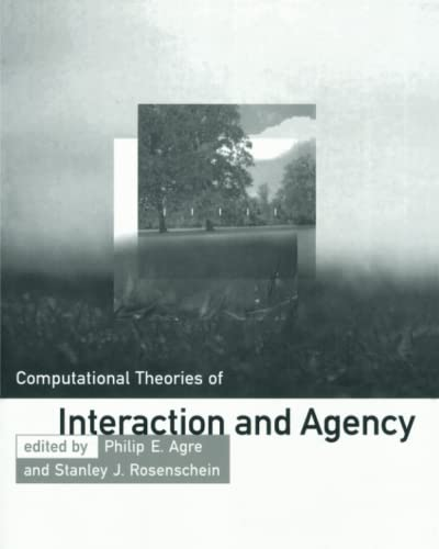 Computational Theories of Interaction and Agency (Artificial Intelligence)