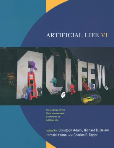 Artificial Life VI: Proceedings of the Sixth International Conference on Artificial Life (Paperback...