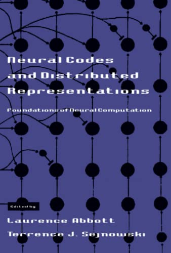 9780262511001: Neural Codes and Distributed Representations: Foundations of Neural Computation (Computational Neuroscience Series)