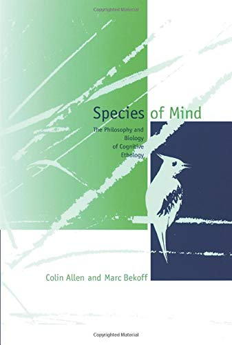 9780262511087: Species of Mind: The Philosophy and Biology of Cognitive Ethology (Bradford Books)
