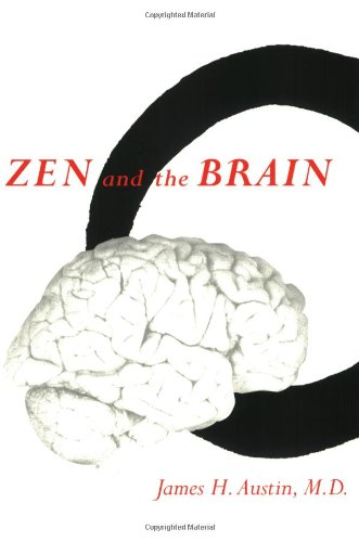 9780262511094: Zen and the Brain: Toward an Understanding of Meditation and Consciousness