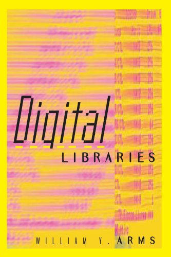 9780262511278: Digital Libraries (Digital Libraries and Electronic Publishing)