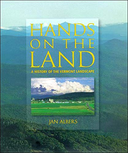 9780262511285: Hands on the Land: A History of the Vermont Landscape