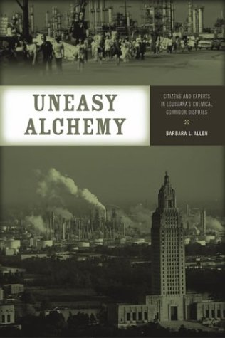 9780262511346: Uneasy Alchemy: Citizens and Experts in Louisiana's Chemical Corridor Disputes (Urban and Industrial Environments)