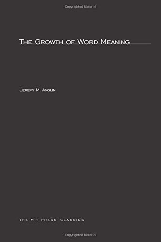9780262511643: The Growth of Word Meaning (MIT Press)