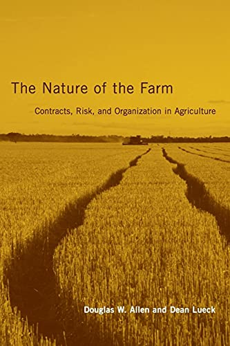 9780262511858: The Nature of the Farm: Contracts, Risk, and Organization in Agriculture (The MIT Press)