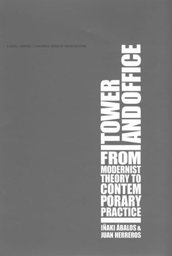 9780262511902: Tower and Office: From Modernist Theory to Contemporary Practice (MIT Press)