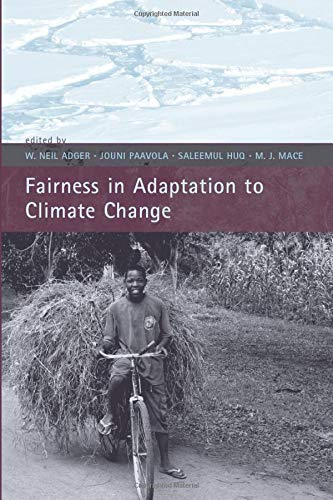 Fairness in Adaptation to Climate Change: Adger, W. Neil,