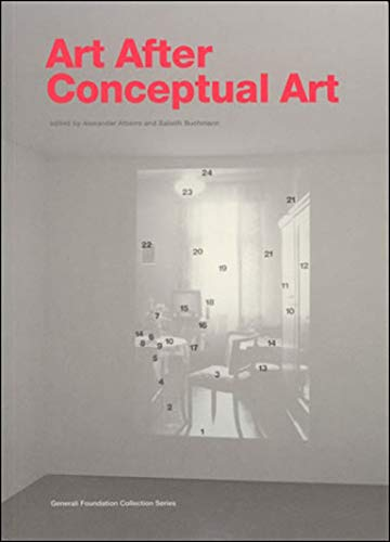 9780262511957: Art After Conceptual Art